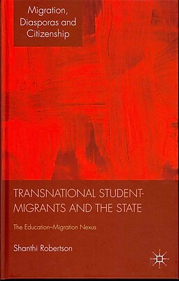 MacMillan Transnational Student-Migrants and the State Book
