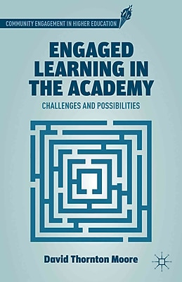 Palgrave Macmillan Engaged Learning in the Academy Book
