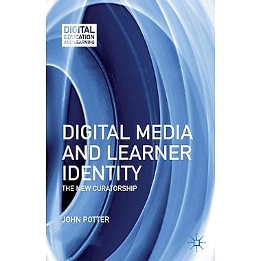 Palgrave Macmillan Digital Media and Learner Identity Book