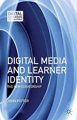 Palgrave Macmillan Digital Media and Learner Identity Book