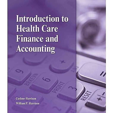 Cengage Learning® Introduction to Health Care Finance and Accounting Book