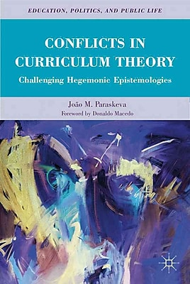 Palgrave Macmillan Conflicts in Curriculum Theory Book