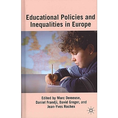 Palgrave Macmillan Educational Policies and Inequalities in Europe Book