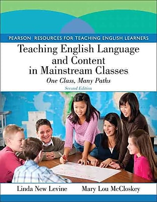 Pearson Teaching English Language and Content in Mainstream Classes: One Class, Many Paths Book