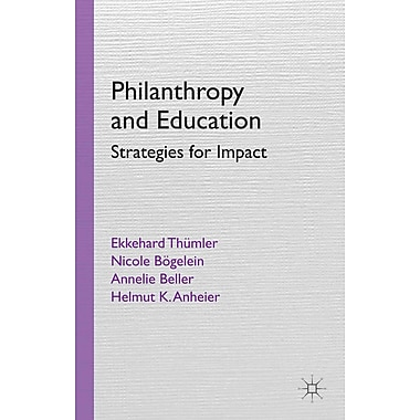 Palgrave Macmillan Philanthropy and Education: Strategies for Impact Book