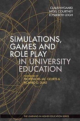 Paul & Co Pub Consortium Simulations, Games and Role Play in University Education Book