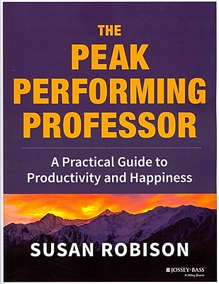 John Wiley & Sons The Peak Performing Professor Guide