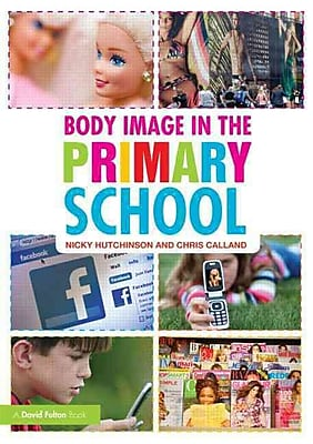 Taylor & Francis Body Image in the Primary School Book