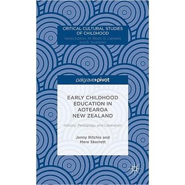Palgrave Macmillan Early Childhood Education in Aotearoa New Zealand Book