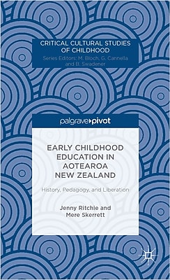 Palgrave Macmillan Early Childhood Education in Aotearoa New Zealand Book