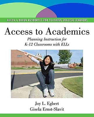 Pearson Access to Academics: Planning Instruction for K-12 Classrooms with ELLs Book