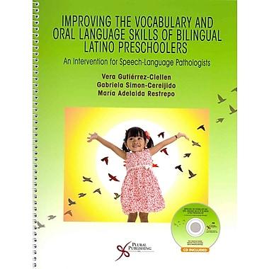 Plural Publishing Improving the Vocabulary and Oral Language Skills of Bilingual Latino... Book