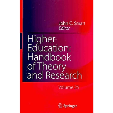 Springer Higher Education: Handbook of Theory and Research, Volume 25 Book