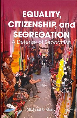 Palgrave Macmillan Equality, Citizenship, and Segregation Book