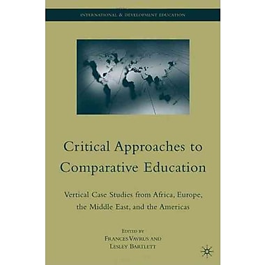 Palgrave Macmillan Critical Approaches to Comparative Education Hardback Book