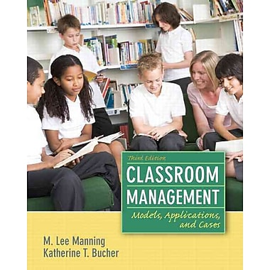 Pearson Classroom Management: Models, Applications and Cases Book
