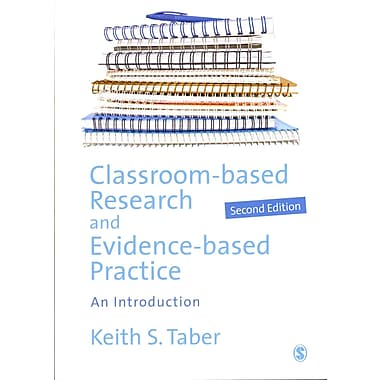 Sage Publications Classroom-based Research and Evidence-based Practice Paperback Book