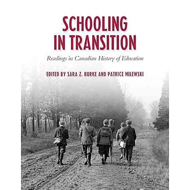 University of Toronto Press Schooling In Transition: Readings In Canadian History Of.. Book