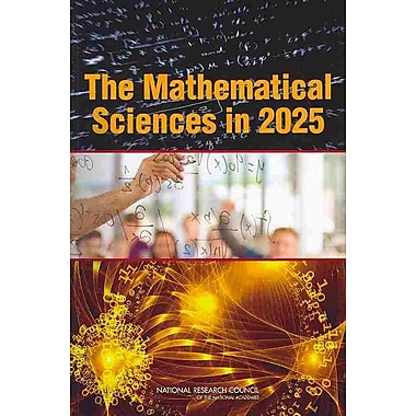 National Academies Press The Mathematical Sciences in 2025 Book