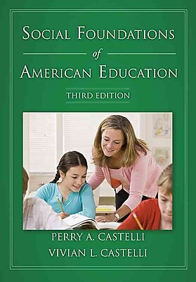 Carolina Academic Press Social Foundations of American Education Book