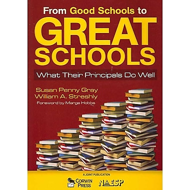 Corwin From Good Schools to Great Schools: What Their Principals Do Well Book