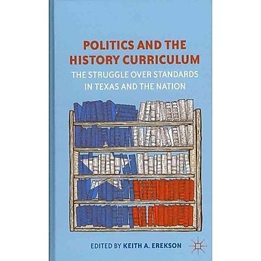 Palgrave Macmillan Politics and the History Curriculum Book
