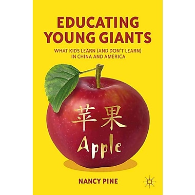 Palgrave Macmillan Educating Young Giants Hardback Book