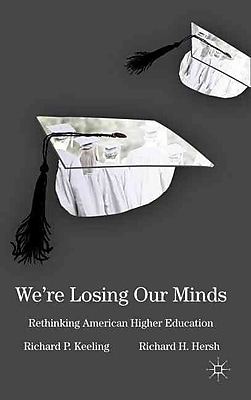 Palgrave Macmillan We're Losing Our Minds Hardback Book