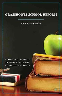 Palgrave Macmillan Grassroots School Reform Book