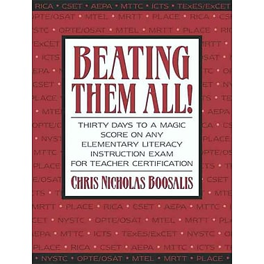 Prentice Hall Beating Them All! Thirty Days to a Magic Score on Any Elementary Literacy... Book