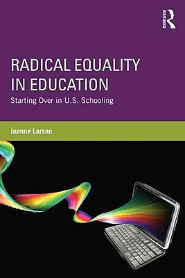 Taylor & Francis Radical Equality in Education Book