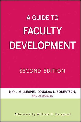 John Wiley & Sons A Guide to Faculty Development Book