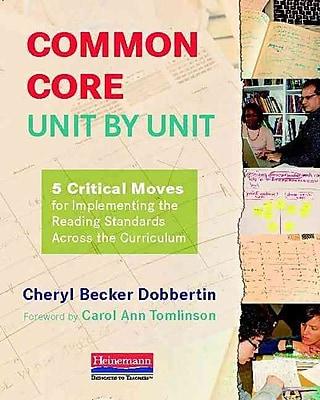 Heinemann Common Core, Unit by Unit Book