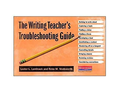 Heinemann The Writing Teacher's Troubleshooting Guide 1168034
