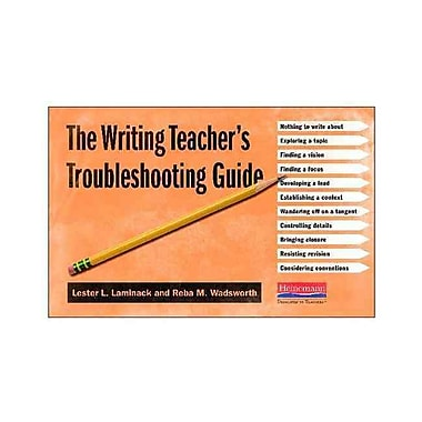 Heinemann The Writing Teacher's Troubleshooting Guide