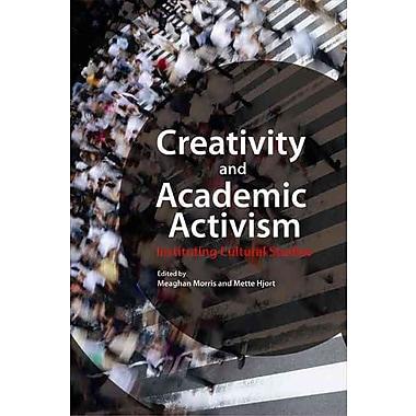 Duke University Press Creativity and Academic Activism: Instituting Cultural Studies Paperback Book