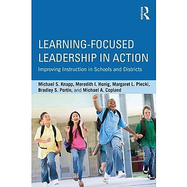 Taylor & Francis Learning-Focused Leadership in Action Book