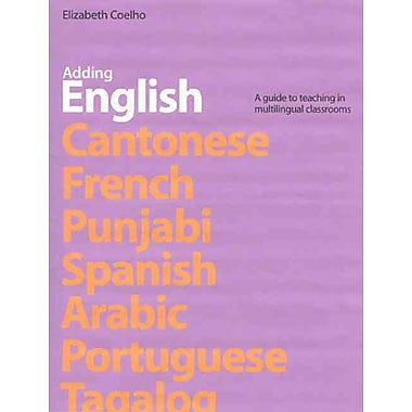 UTP Distribution Adding English: A Guide To Teaching in Multilingual Classrooms Paperback Book