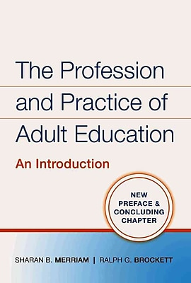 John Wiley & Sons The Profession and Practice of Adult Education Book