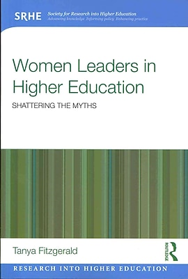Taylor & Francis Women Leaders in Higher Education Paperback Book