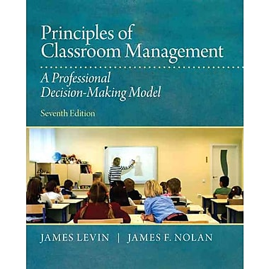 Pearson Principles of Classroom Management: A Professional Decision Making Model Book