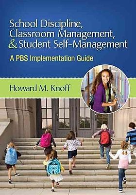 Corwin School Discipline, Classroom Management, & Student Self-Management Book