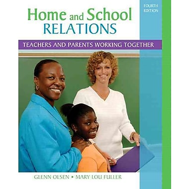 Pearson Home and School Relations: Teachers and Parents Working Together Book
