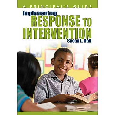 Corwin Implementing Response to Intervention: A Principal's Guide Book