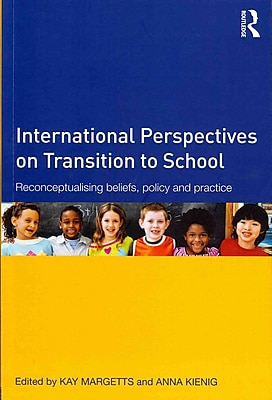 Taylor & Francis International Perspectives on Transition to School Paperback Book