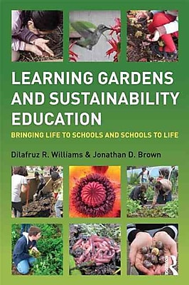 Taylor & Francis Learning Gardens and Sustainability Education Paperback Book