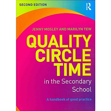 Taylor & Francis Quality Circle Time in the Secondary School Paperback Book