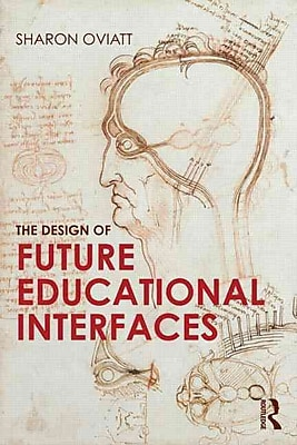 Taylor & Francis The Design of Future Educational Interfaces Paperback Book