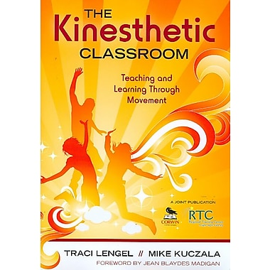Corwin The Kinesthetic Classroom: Teaching and Learning Through Movement Book