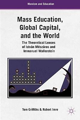 Palgrave Macmillan Mass Education, Global Capital, and the World Book